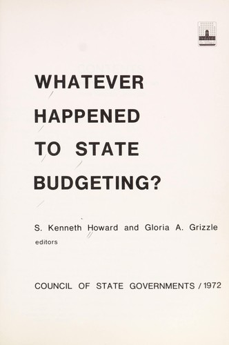 Whatever happened to State budgeting? by S. Kenneth Howard
