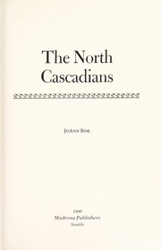 Cover of: The North Cascadians | JoAnn Roe