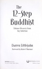 Cover of: The 12-step Buddhist | Darren Littlejohn