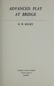 Cover of: Advanced Play at Bridge by Hugh Walter Kelsey