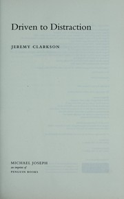 Cover of: Driven to distraction | Jeremy Clarkson