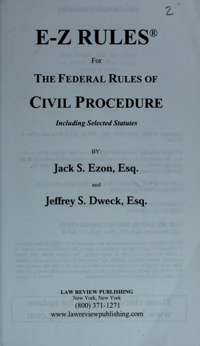 E-Z rules for the federal rules of civil procedure by Jack S. Ezon