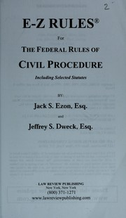 Cover of: E-Z rules for the federal rules of civil procedure | Jack S. Ezon