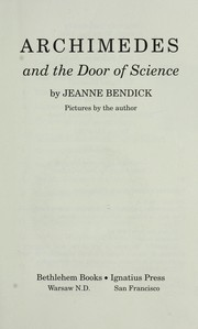 Cover of: Archimedes and the door of science | Jeanne Bendick