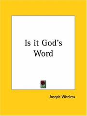 Cover of: Is it God's word? | Joseph Wheless