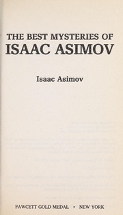 Cover of: The best mysteries of Isaac Asimov | Isaac Asimov