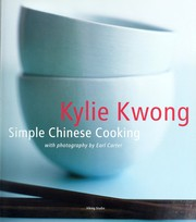 Cover of: Simple Chinese cooking | Kylie Kwong