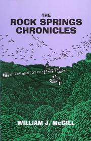 Cover of: The Rock Springs chronicles | McGill, William J.