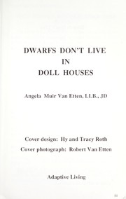 Cover of: Dwarfs don't live in doll houses by Angela Muir Van Etten