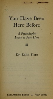 Cover of: You Have Been Here Before by Edith Phd Fiore