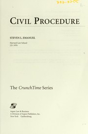 Cover of: Civil Procedure Crunchtime Series by Steve Emanuel