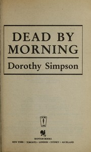 Cover of: Dead by morning | Simpson, Dorothy