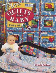 Cover of: More quilts for baby by Ursula Reikes