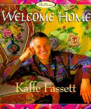 Cover of: Welcome Home | Kaffe Fassett