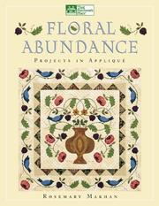 Cover of: Floral Abundance | Rosemary Makhan