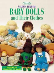 Cover of: Baby dolls and their clothes | Valeria Ferrari
