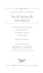 Cover of: The prince : a revised translation, backgrounds, interpretations, marginalia |