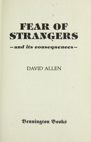 Cover of: Fear of strangers by Allen, David.