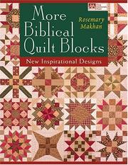 Cover of: More Biblical Quilt Blocks by Rosemary Makhan