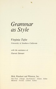 Cover of: Grammar as style |