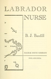 Cover of: Labrador nurse | B. J. Banfill