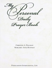 Cover of: My Personal Daily Prayer Book | Christine A. Dallman