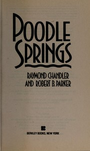 Cover of: Poodle Springs | Raymond Chandler
