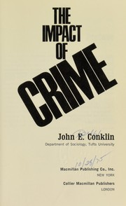 Cover of: The impact of crime by John E. Conklin
