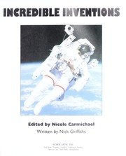 Cover of: Incredible Inventions -PR by Nick Griffiths