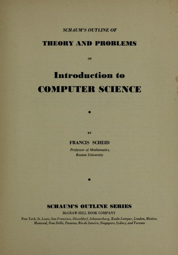 Introduction to Computer Science (Schaum's Outline) by F. Scheid