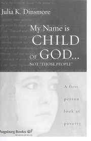 "Cover of: My name is child of God-- not ""those people"" 
