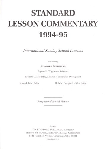 Standard Lesson Commentary 1994-95 by James I. Fehl