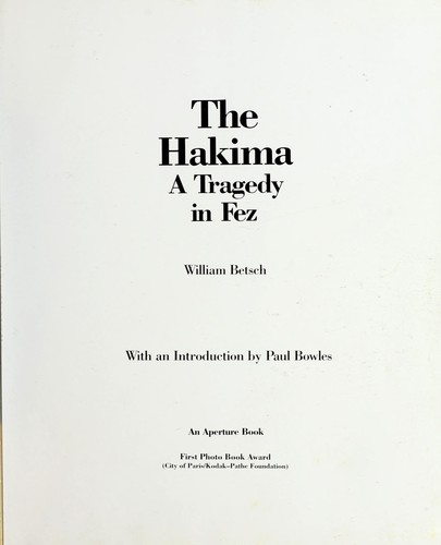 The Hakima, a tragedy in Fez by William Betsch