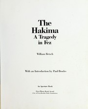 Cover of: The Hakima, a tragedy in Fez by William Betsch