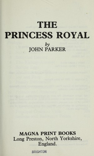The Princess Royal by John Parker