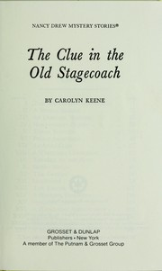 Cover of: The clue in the old stagecoach | Carolyn Keene