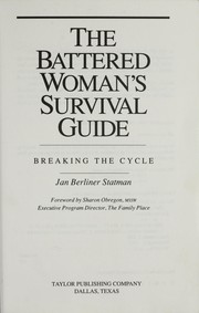 Cover of: The battered woman's survival guide | Jan Berliner Statman