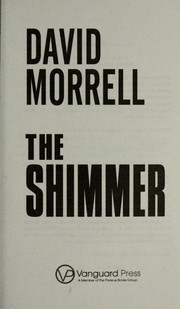 Cover of: The shimmer | David Morrell