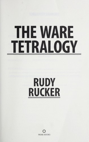 The ware tetralogy by Rudy Rucker