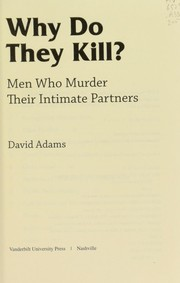 Cover of: Why do they kill? | Adams, David Ed. D.