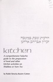 Cover of: The Shabbos kitchen = by Simcha Bunim Cohen