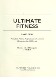 Cover of: Ultimate fitness by David Luna