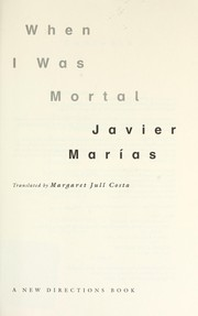 Cover of: When I was mortal | Julian Marias
