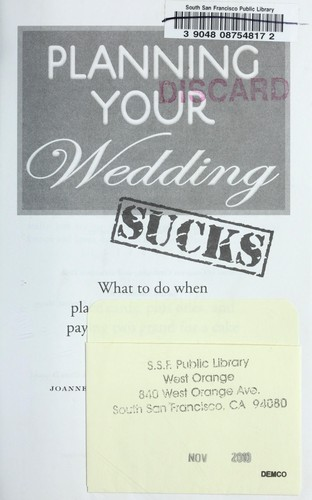 Planning your wedding sucks by Joanne Kimes