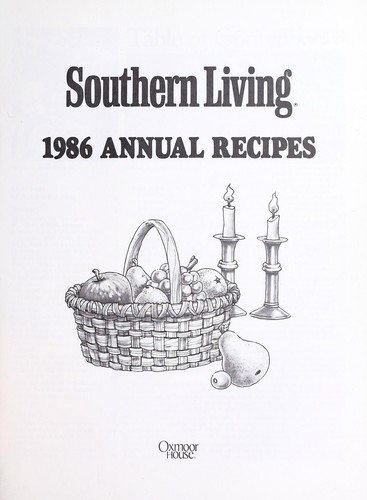 Southern Living 1986 Annual Recipes by Southern Living Magazine