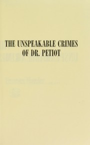 Cover of: The unspeakable crimes of Dr. Petiot | Thomas Maeder