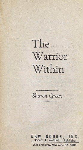 The Warrior Within (Terrilian I) by Sharon Green