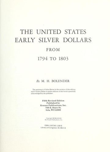 The United States early silver dollars from 1794 to 1803 by M. H. Bolender