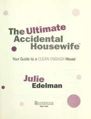 Cover of: The ultimate accidental housewife | Julie Edelman