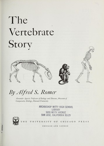 The vertebrate story by Romer, Alfred Sherwood
